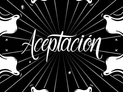 Aceptación - Lettering