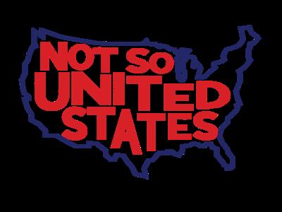 Not So United adobe illustrator illustration graphic design lettering typography protest america