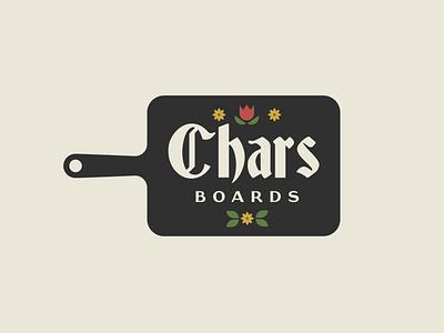 Chars Boards typeface germanic food restaurant branding branding logodesign logo gaslight font charcuterie board cutting board flowers german charcuterie