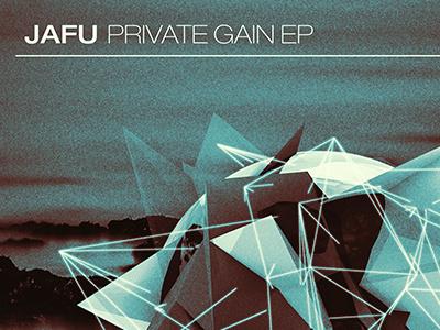 Jafu – Private Gain EP