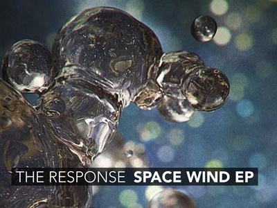 The Response – Space Wind EP