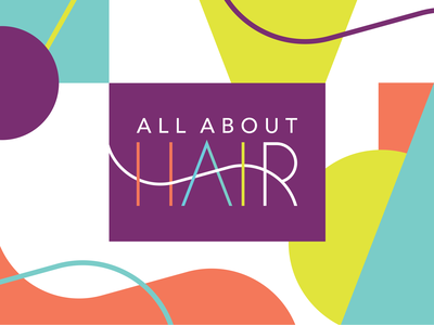 All About Hair Logo & Elements geometric fun haircare color hair salon branding identity wordmark typographic logo