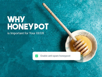 Why Honeypot Can be Important for Your UI/UX form design captcha blog graphic ux header ui landing page branding banner website design graphic design
