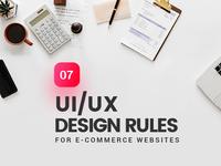 7 UI/UX Design Rules for e-Commerce Websites