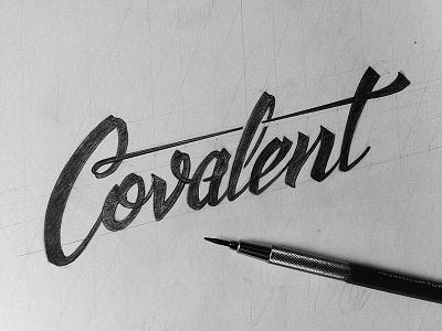 Covalent sketch sketch drawing type typography wordmark logo covalent script lettering pencil