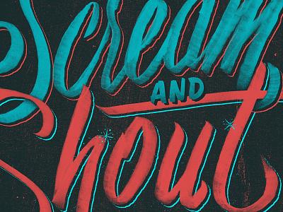 Scream And Shout type typography lettering custom scream brush sean dockery new years