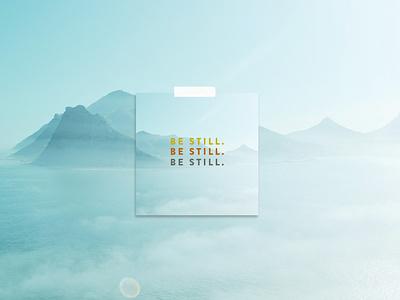 Be Still devotional photography photo church design marketing minimalistic branding design