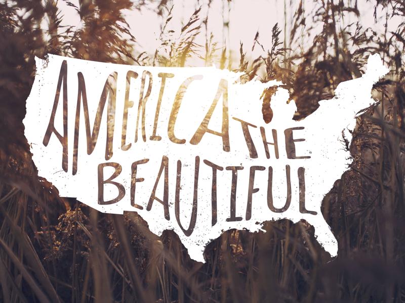 America The Beautiful america type handwriting wallpaper