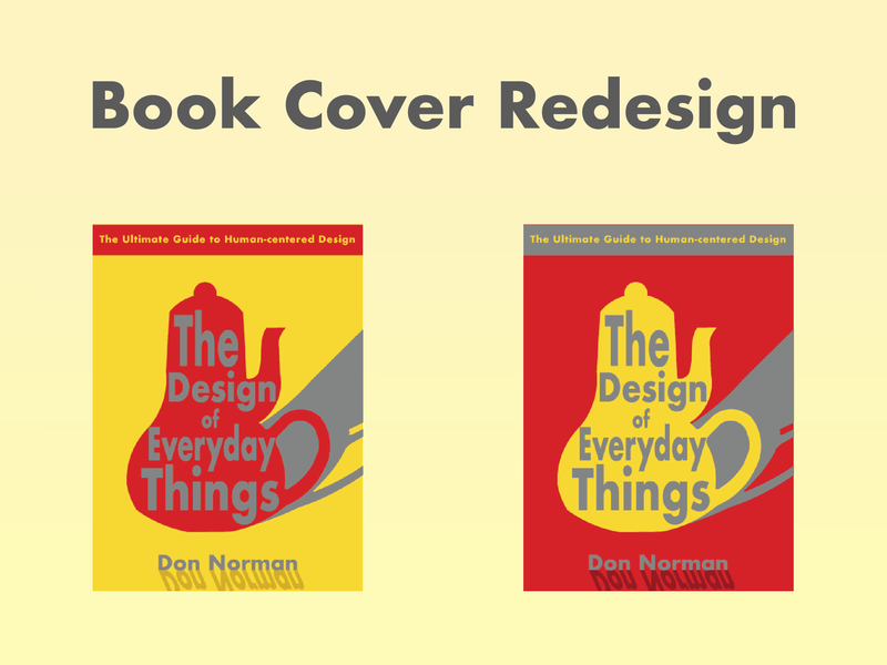 Book Cover Redesign | The Design of Everyday Things uidesign design don norman the design of everyday things redesign book cover design book cover ui