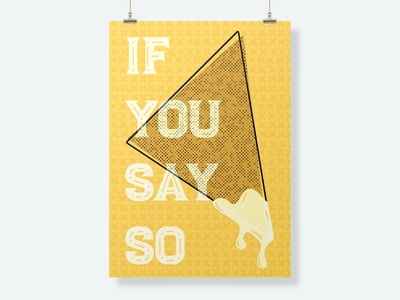 Queso, If You Say So pattern yellow queso chip vector design art direction graphic design typography illustration