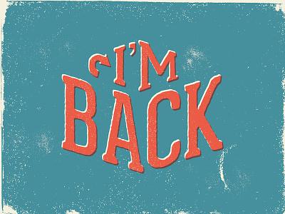 I'm Back geared slab im back faux print vintage