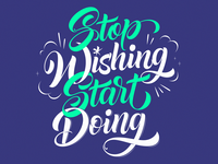 Stop Wishing Start Doing Final
