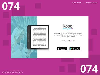 Daily UI 074 - Download App dailyui daily ui challenge daily ui 77 daily ui 077 download ebook reader kobo download app