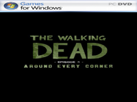The Walking Dead: Episode 4 - Around Every Corner full game f