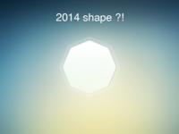 2014 shape ?!