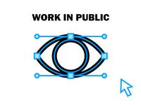 Work In Public