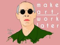 Henry Miller Make Art