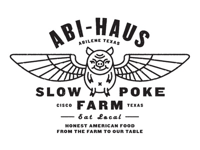 Abi Haus Slow Poke Farm abi-haus restaurant farm slow poke pig wings flying pig type typography abilene texas cisco