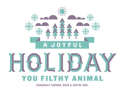 Holiday Card holiday christmas joyful filthy animal snowflake tree cloud sun banner ornate custom