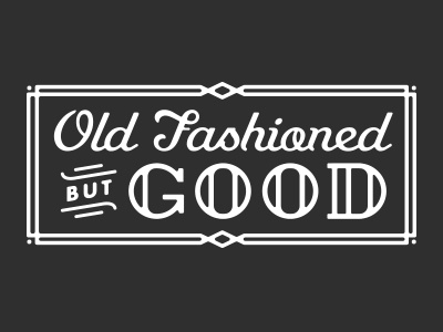Old Fashioned old fashioned good deco ornate frame lettering script type