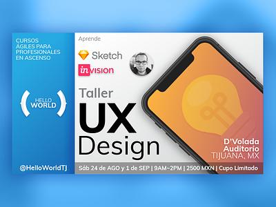 @HELLOWORLDTJ First Workshop Flyer! agile tijuana workshop ux styling design ad flyer