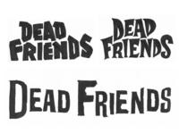 Dead Friends - Concepts