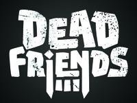 Dead Friends Band Logo Progress