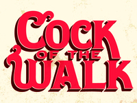 Cock of the Walk (Revisions)