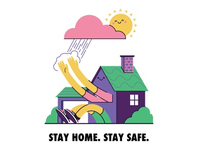 Stay Home. Stay Safe hygienic wash your hands home house public service annoucment psa stay safe stay home covid19 coronavirus