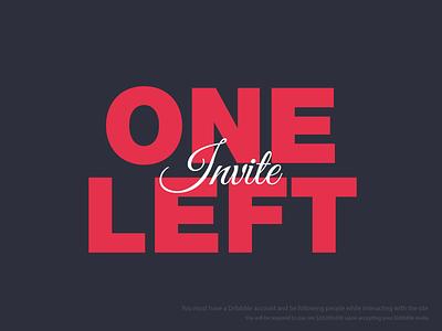 One Dribbble Invite Left invite dribbble fine typography invitation cursive type print small debut welcome