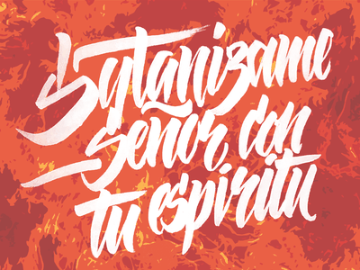 Satanize me spirit lord god hell devil spanish covid holliday design calligraphy lettering