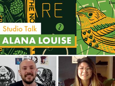 Studio Talk with Alana Louise