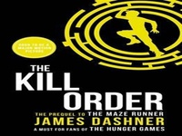 The Kill Order (Maze Runner, #0.5) read online, The Kill Orde