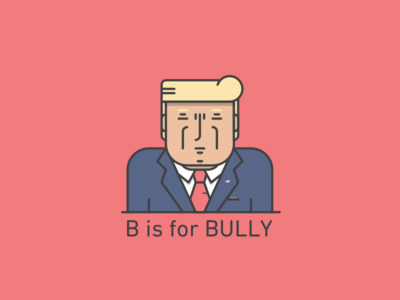 B is for Bully