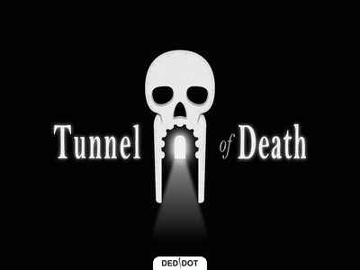 Tunnel of Death