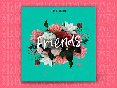 SINGLE | Friends