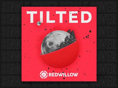 SINGLE | Tilted