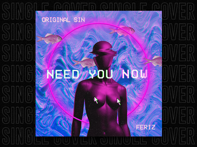 SINGLE | Need You Now