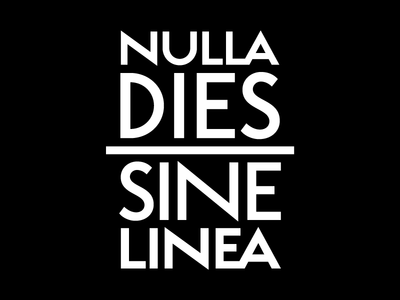 NULLA DIES SINE LINEA latin motto plinius typography apelles personal literature quote line practice motivation black and white
