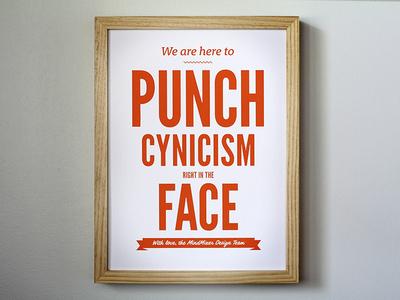 Punch Cynicism...