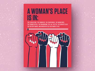 A Woman's Place Is In: