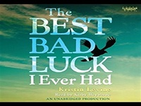 The Best Bad Luck I Ever Had read book online, download The B