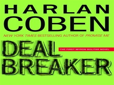 Deal Breaker (Myron Bolitar, #1) free full book, Deal Breaker