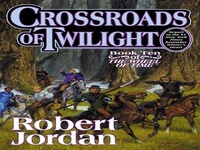 download Crossroads of Twilight (Wheel of Time, #10) for mac,