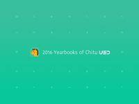 2016 Yearbooks of Chitu UED