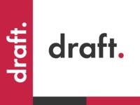 Draft.