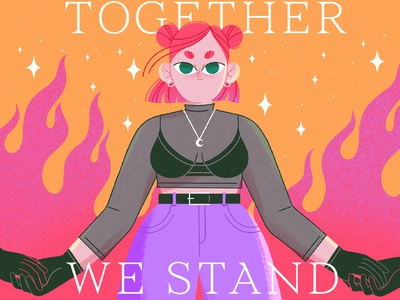TOGETHER WE STAND vector fire together girl power feminine woman character illustration girl procreate character character design illustration