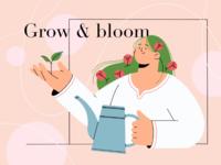 Grow & bloom