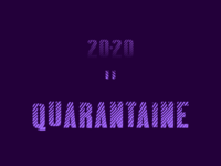 Quarantaine, qui aurait pensé