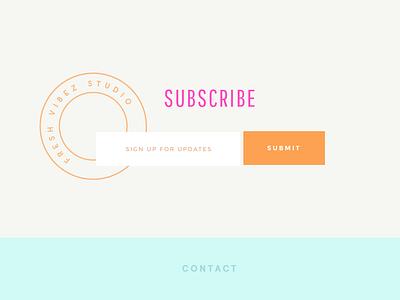 Fresh Vibez newsletter sign up form signup newsletter fresh subscribe web design ui design clean